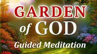 Guided Meditation | Garden of God | Morning Meditation