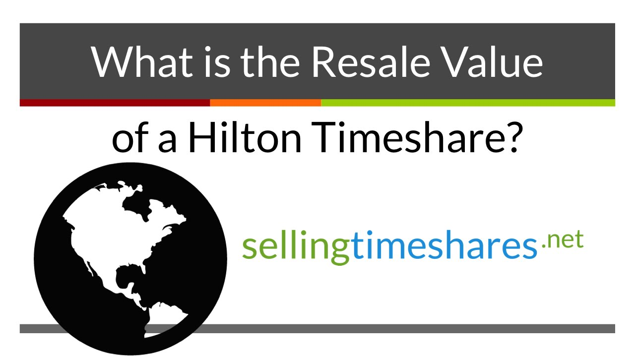 What is the Resale Value of a Hilton Timeshare?