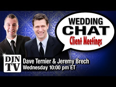 Where Should You Meet DJ Clients Wedding Chat with Dave Ternier and Jeremy Brech | #DJNTV | #26