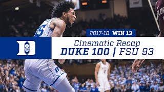 Win 13 | Cinematic Recap: Duke 100, FSU 93 (12/30/17)