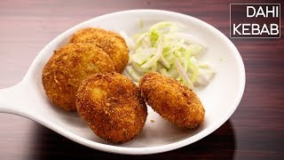 Dahi Kebab Recipe - Super Soft and Creamy Veg Kabab - CookingShooking