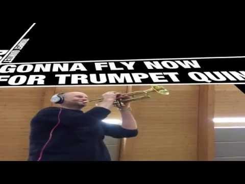 GONNA FLY NOW (Rocky) for trumpet quintet by V.Valerio & P.Trettel
