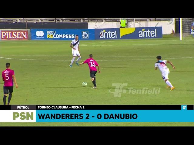 Clausura - Fecha 2 - Wanderers 2:0 Danubio