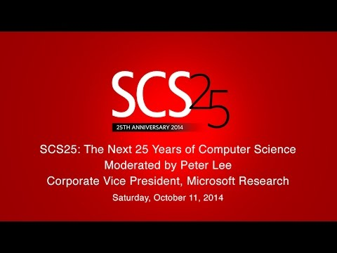 SCS25: The Next 25 Years of Computer Science