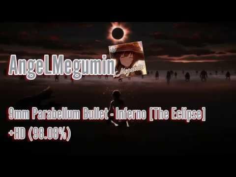 Osu! [AngeLMegumin]   9mm Parabellum Bullet - Inferno [The Eclipse] +HD (98.08%) (FC)