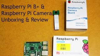Video Raspberry Pi B+ & Camera | Review & Comparison download MP3, 3GP, MP4, WEBM, AVI, FLV November 2017
