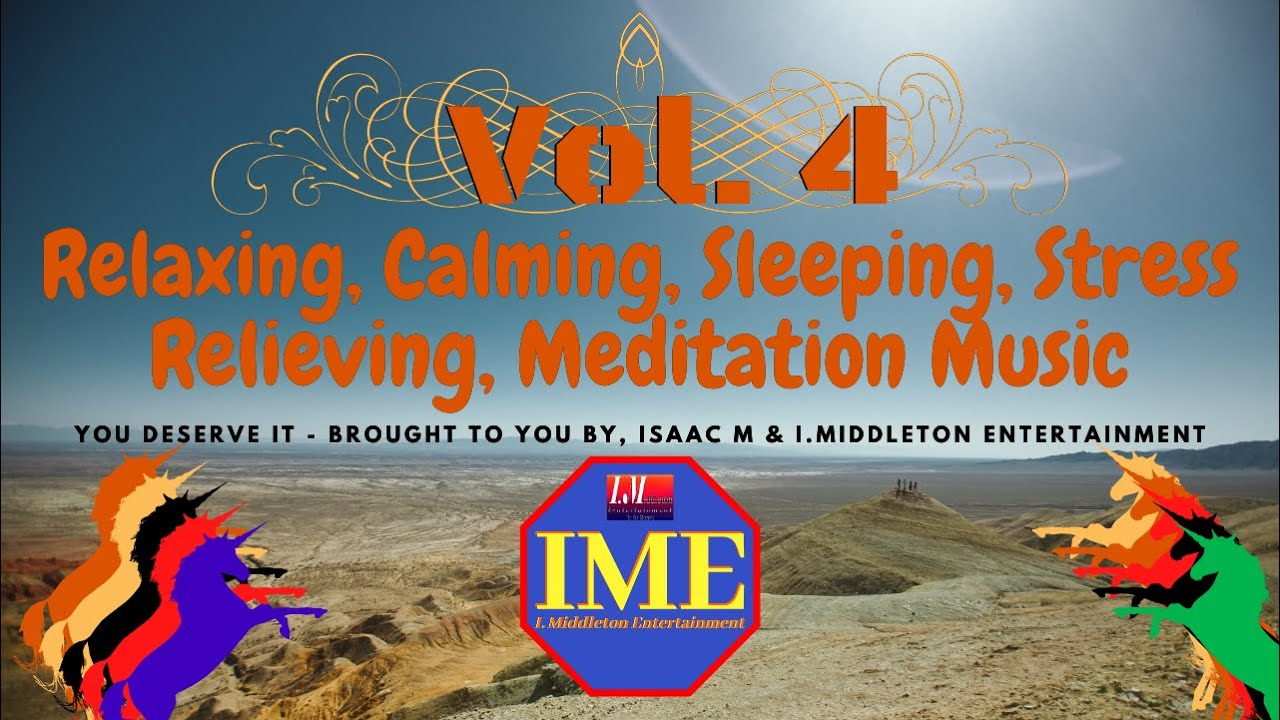 Relaxing Calming, Stress Relieving, Meditation & Sleeping Music Vol-4 2020 (RCSRM Music)