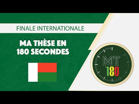 "TANTELY ANDRIAMAMPIANINA ""Ma thèse en 180 secondes"" MT180 - Finale internationale 2019 Dakar"
