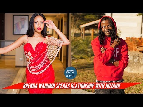 BRENDA WAIRIMU FINALLY SPEAKS ON RELATIONSHIP WITH EX JULIANI |BTG News