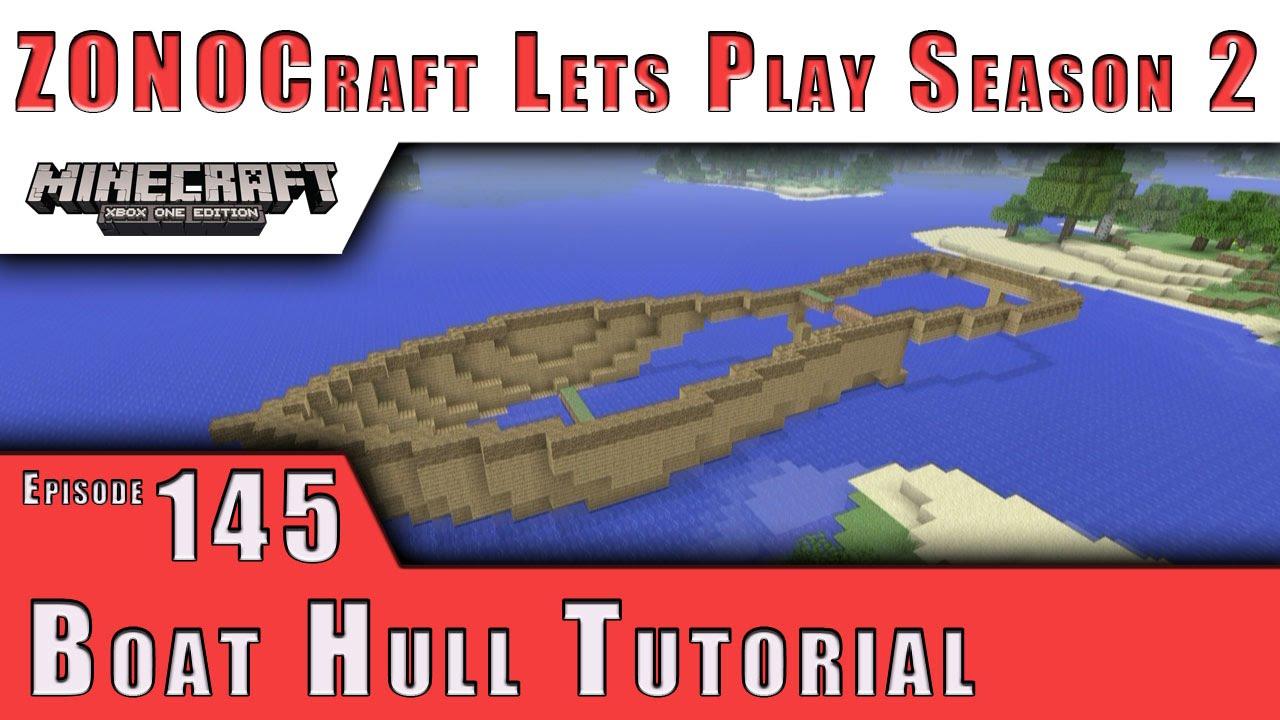 ZONOCraft Minecraft Lets Play S2 :: Boat Hull Tutorial :: E145