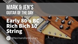 Norman's Rare Guitars - Guitar of the Day: Early 80's BC Rich Bich 10 String