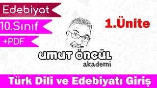 Türk Dili ve Edebiyatı  10.Sınıf  1.Ünite  +PDF