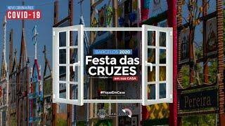 Festa das Cruzes 2020 em sua casa_Arcos de Romaria