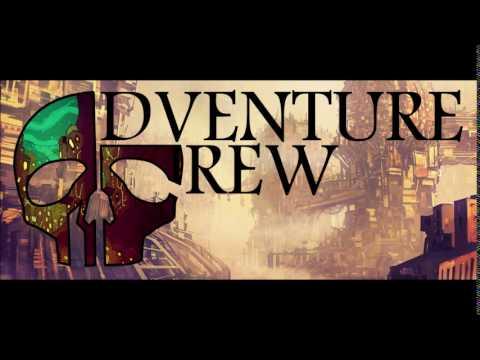 The Adventure Crew, Episode 000: ...in the beginning!