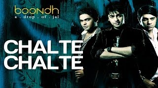 Chalte Chalte - Boondh A Drop Of Jal | Amrita Rao | Jal - The Band