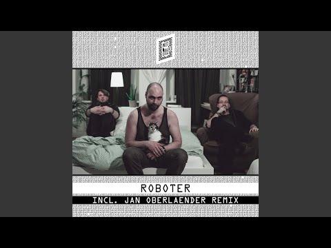 Roboter (Jan Oberlaender Remix)