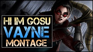 Hi Im Gosu Montage - Best Vayne Plays thumbnail