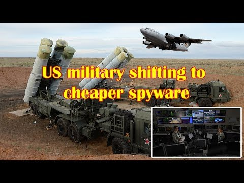 US military shifting to cheaper spyware to counter Russian, Chinese capabilities