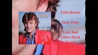 Eddy Raven - Easy Time