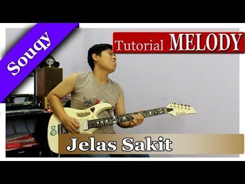 Tutorial Melodi ( Souqy - Jelas Sakit ) | Step By Step