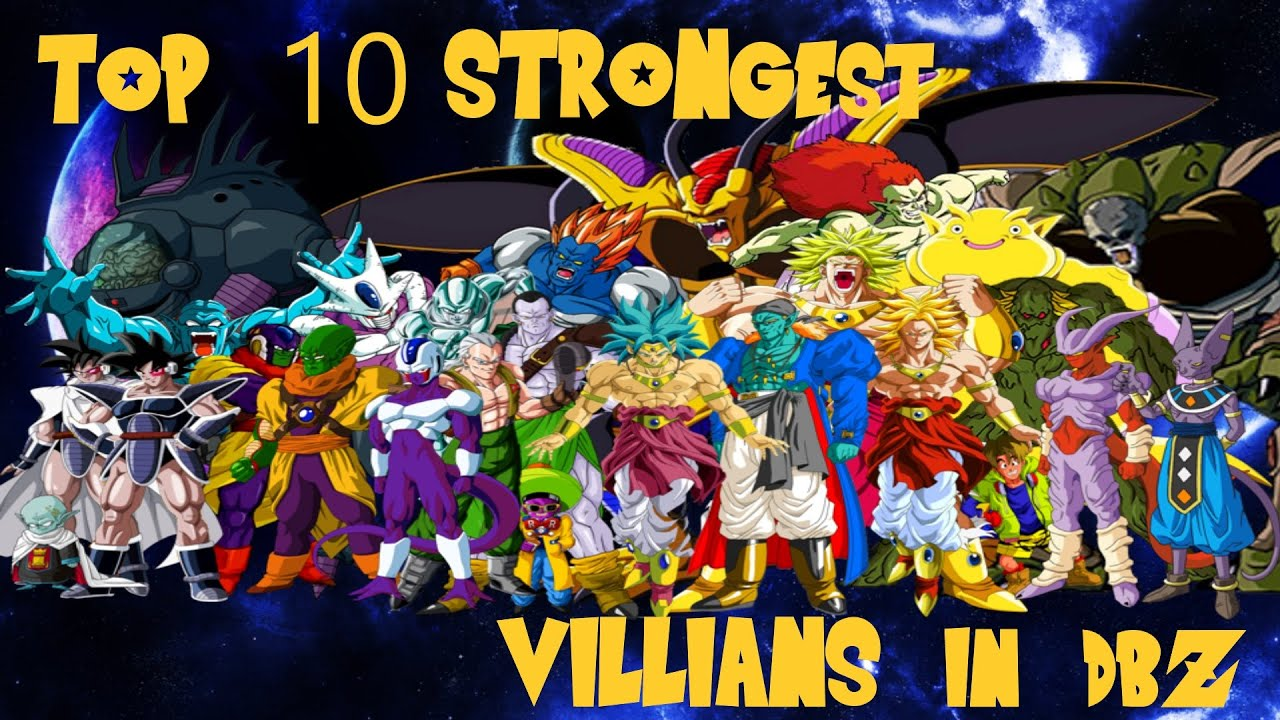 TOP 10 STRONGEST VILLAINS IN DBZ (IMO) - YouTube