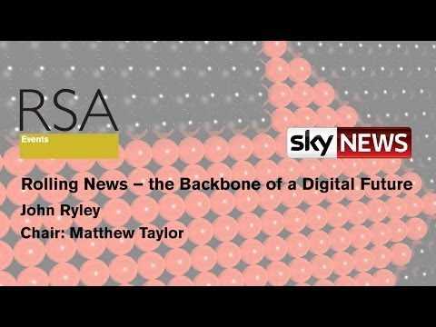 RSA Replay: Rolling News - the Backbone of a Digital Future