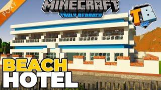 BEACH FRONT HOTEL   Truly Bedrock Season 2 [77]   Minecraft Bedrock Edition