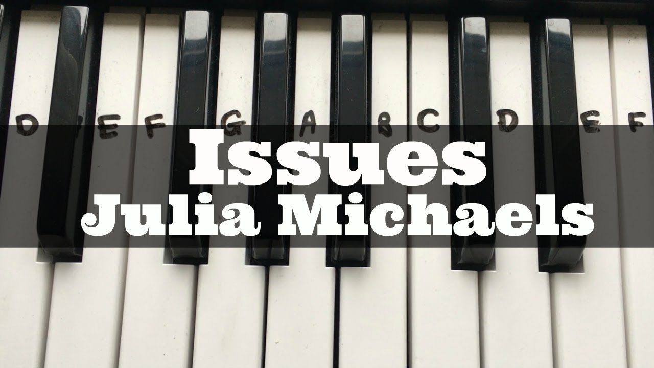 issues julia michaels easy keyboard tutorial with notes right hand youtube. Black Bedroom Furniture Sets. Home Design Ideas