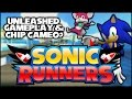 Sonic Runners - Unleashed Gameplay & Chip Cameo? (Deconfirmed)