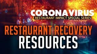 Restaurant Recovery Resources | Coronavirus Restaurant Impact
