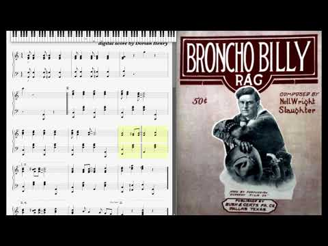 Broncho Billy Rag by Nell Wright Slaughter (1914, Ragtime piano)