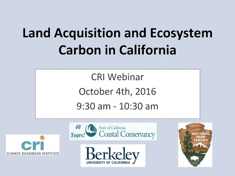 CRI Webinar: Land Acquisition and Ecosystem Carbon in California