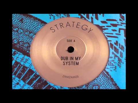 Strategy - Dub In My System + Hardware Dub
