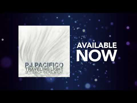 P.J. Pacifico - Traveling Light (feat. Zach Berkman)