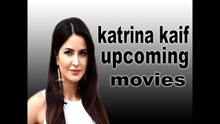 Video katrina kaif upcoming movies 2017 2018 2019 download MP3, 3GP, MP4, WEBM, AVI, FLV Juli 2018