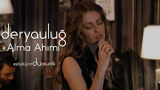 Derya Uluğ - Alma Ahımı (Erdem Ergün Cover) | Akustik Resimi