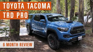 After 6 months of ownership, 2018 Toyota Tacoma TRD Pro Review