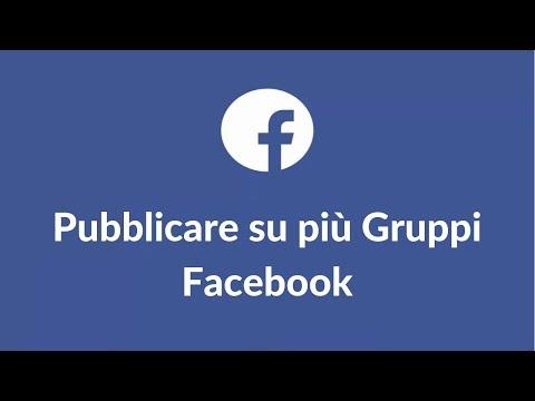 Pubblicare Su Più Gruppi Facebook Contemporaneamente