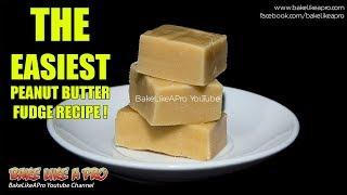 THE Easiest Peanut Butter Fudge Recipe