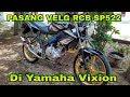 Cara Pasang Velg Racing Boy SP522 Di Yamaha Vixion