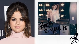 "Selena gomez confirms new single ""back to you"" for 13rw"