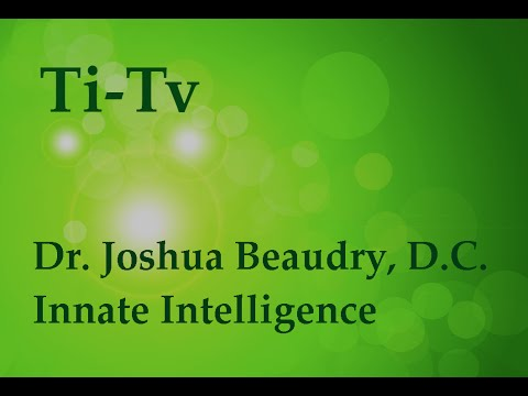 Dr. Joshua Beaudry, D.C. - Innate Intelligence