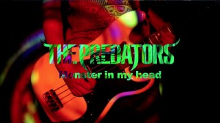 THE PREDATORS - Monster in my head