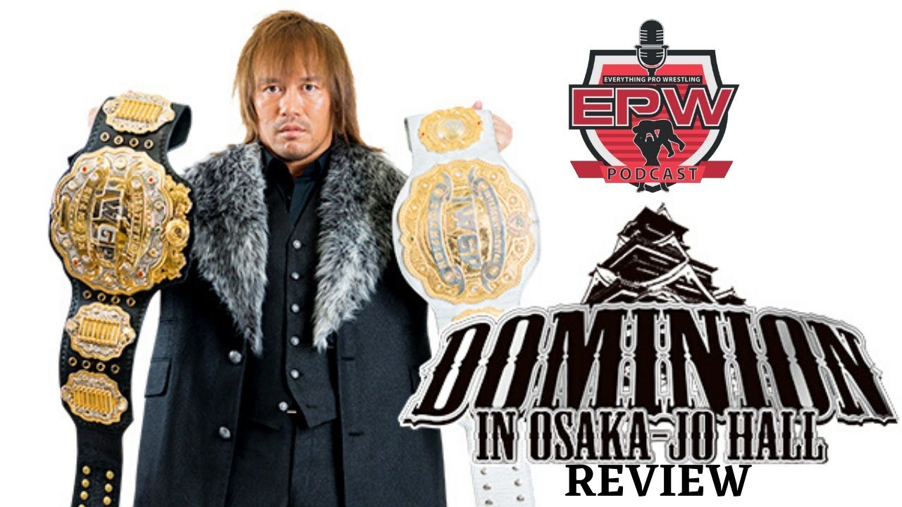 NJPW Dominion 2020 Full Show Review