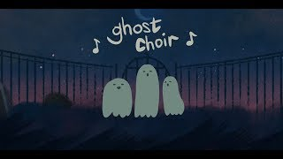Ghost Choir
