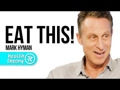 What To Eat for Health and Longevity | Dr. Mark Hyman on Health Theory