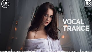 Mix Emotional Vocal Trance | Female Vocal Trance | May 2018 #3