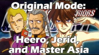 Original Mode in English Heero Jerid and Master Asia Dynasty Warriors Gundam