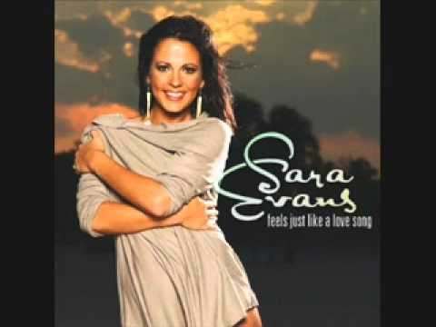 Sara Evans- Feels Just Like A Love Song (Lyrics)