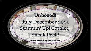 Unboxed! July December 2021 Stampin' Up! Mini Catalog Sneak Peek